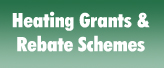 Heating Grants & Rebates Scheme Information