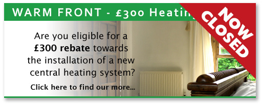 Warm Front - £300 Heating Rebate
